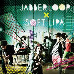 JABBERLOOP X SOFT LIPA