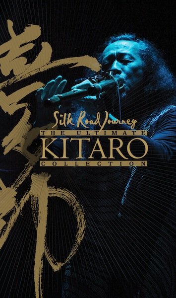 Silk Road Journey The Ultimate Kitaro Collection