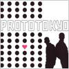 Prototokyo