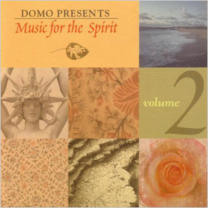 Music For The Spirit Vol. 2