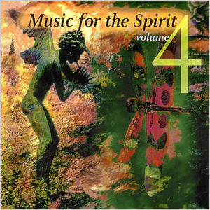 Music For The Spirit Vol. 4