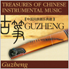 Treasures Of Chinese Instrumental Music: Guzheng