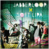 JABBERLOOP x Soft Lipa / Old School!
