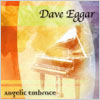 Dave Eggar / Angelic Embrace