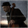 Dave Eggar: Kingston Morning Bonus Tracks