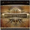 David Arkenstone / Myths and Legends
