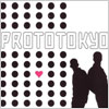 Prototokyo: Prototokyo