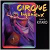 Kitaro / Cirque Ingenieux