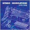 Kitaro / Modulations 1979-1992