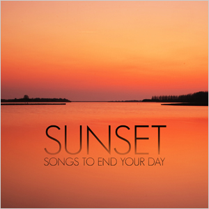 Sunset - songs to end your day