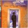 Luis Perez / Tales Of Astral Travelers
