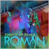 Roman / Turn It Up (Remix) - Single