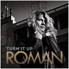 Roman / Turn It Up (Video)
