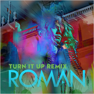 Turn It Up (Remix) - Single