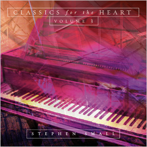 Classics For The Heart Volume 3