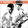 Yoshida Brothers / Best of Yoshida Brothers