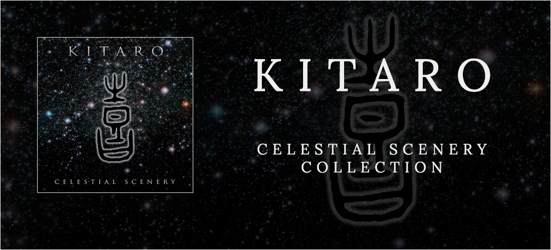 Celestial Scenery Collection by Kitaro
